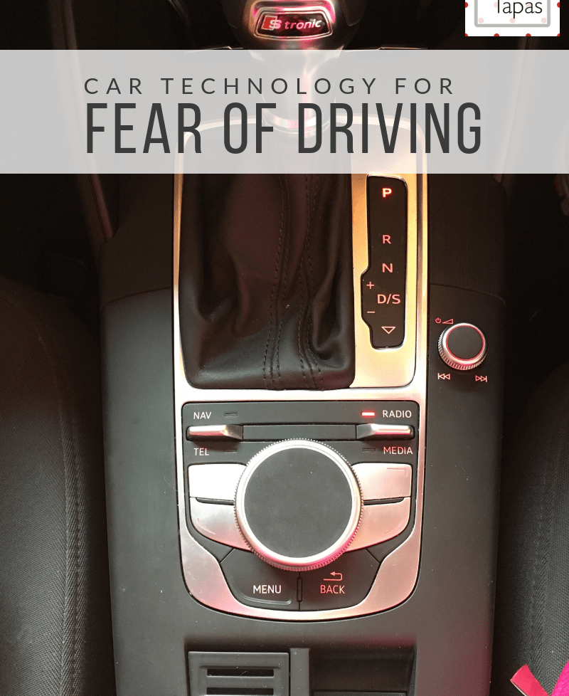 Your car plays a huge part on your fear of driving, let it help. Feisty Tapas, herself a fellow fear of driving sufferer, shares her tips for technology that can help you drive confidently again