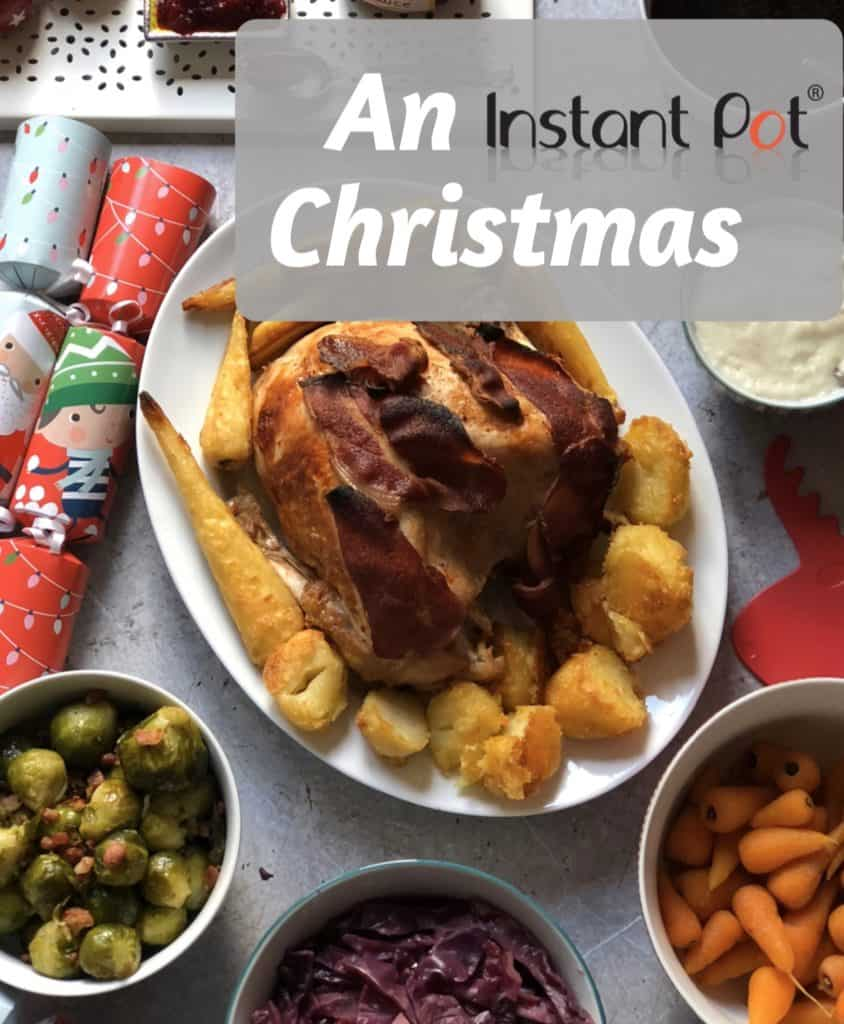 The Best Christmas Instant Pot Recipes - An Instant Pot Christmas - An Instant Pot UK ebook
