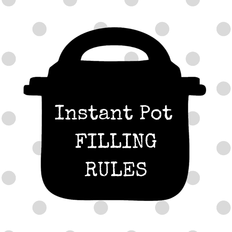 Instant Pot Filling Rules for pressure cooking